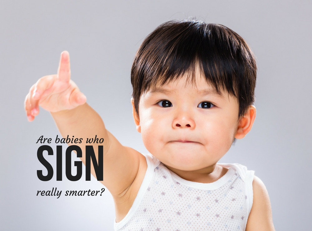 Are babies who sign really smarter?
