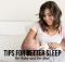 Tips for Better Sleep for Baby and for You!