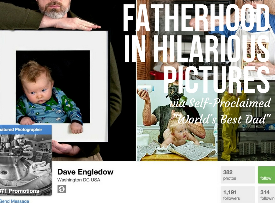 """Fatherhood in Hilarious Pictures via Self-Proclaimed """"World's Best Dad"""""""