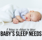 5 Ways to Adapt to Your Baby's Sleep Needs