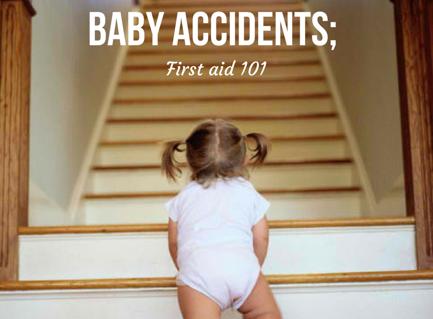 Baby accidents; First aid 101