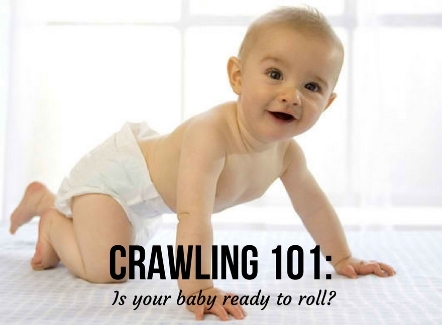 CRAWLING 101: Is your baby ready to roll?