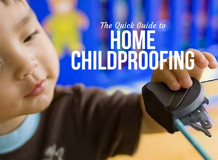 The Quick Guide to Home Childproofing