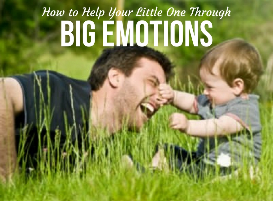 How to Help Your Little One Through Big Emotions