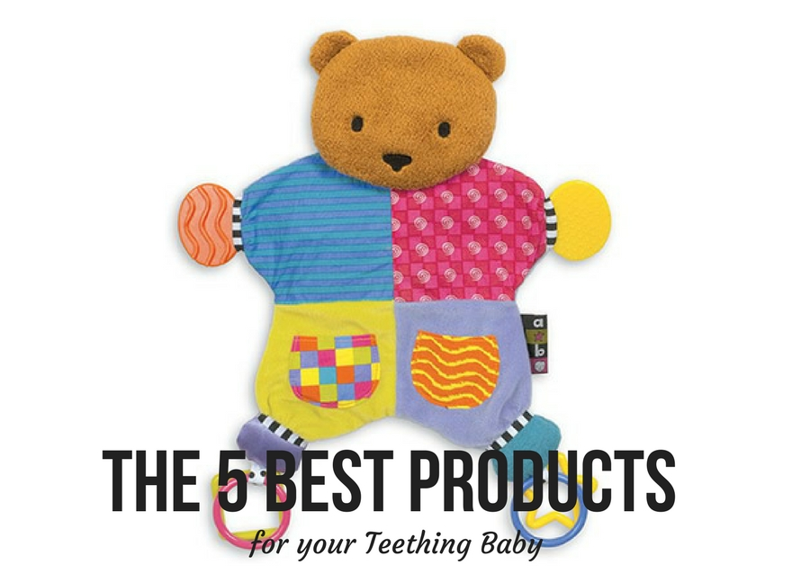 The 5 Best Products for your Teething Baby