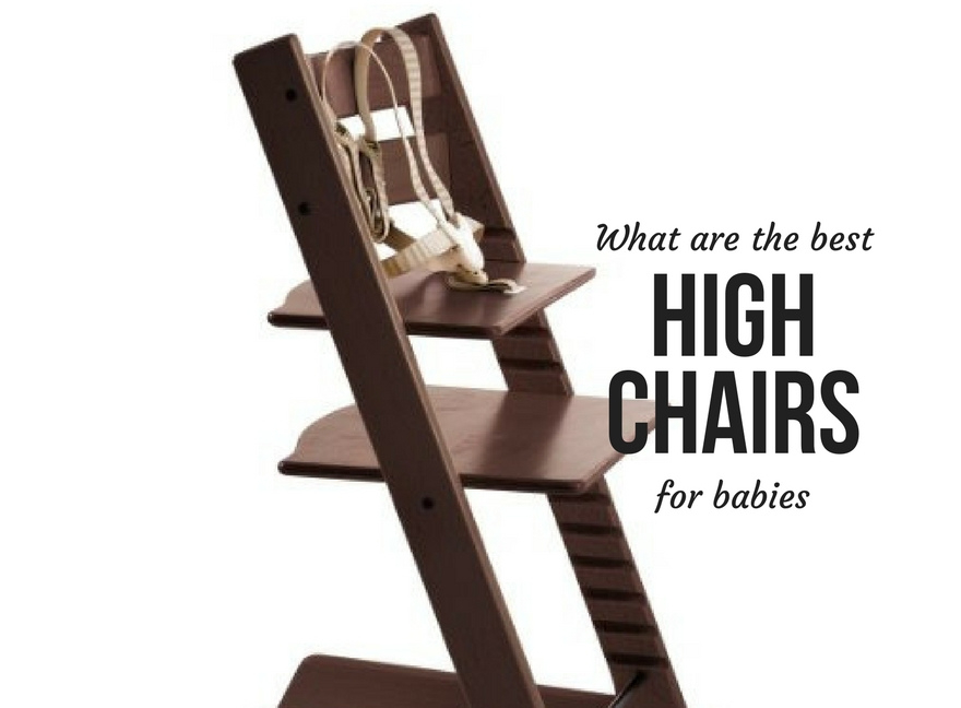What are the best high chairs for babies?