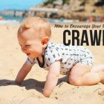 How to Encourage Your Baby to Crawl
