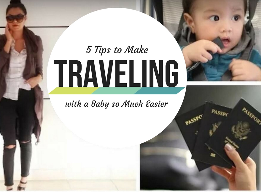 5 Tips to Make Traveling with a Baby so Much Easier
