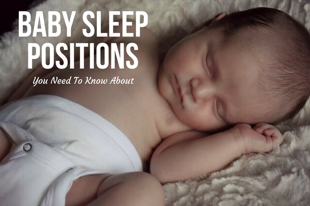 Baby Sleep Positions You Need To Know About