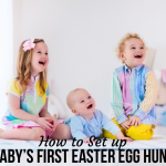 How to Set up Baby's First Easter Egg Hunt
