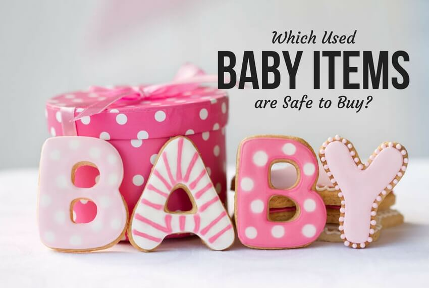 Which Used Baby Items Are Safe to Buy?