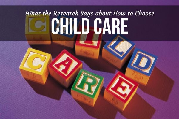 What the Research Says about How to Choose Child Care
