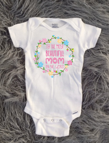 the most beautiful mom in the world Mother's Day outfits for Baby