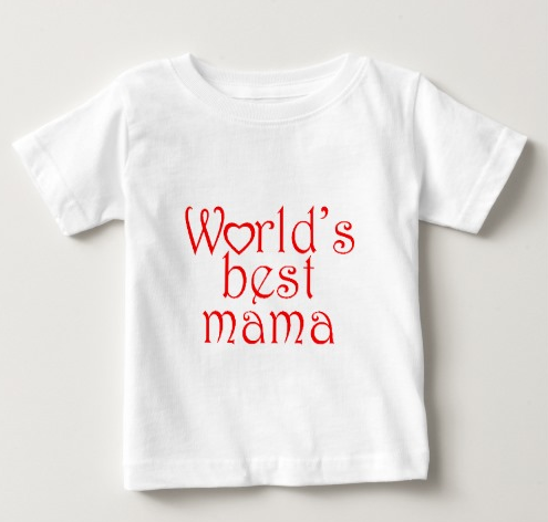World's best mama baby t-shirt for mother's day