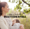 7 Things to Know About Breastfeeding in Public
