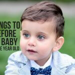 7 THINGS TO DO BEFORE YOUR BABY TURNS ONE YEAR OLD