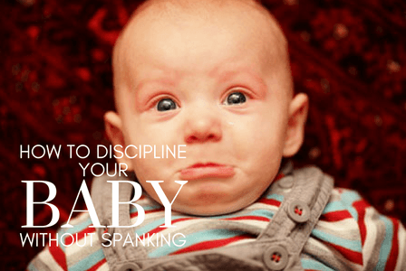 how-to-discipline-your-baby-without-spanking