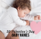 20 Valentine's Day Baby Names