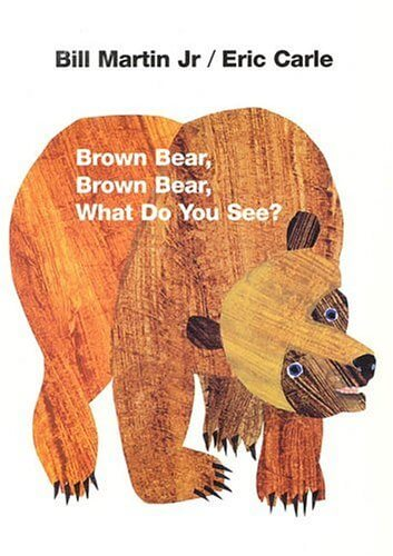 Brown Bear What Do You See Book