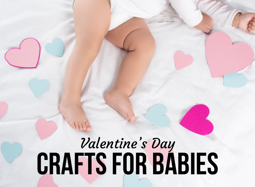Valentine's Day Crafts for Babies