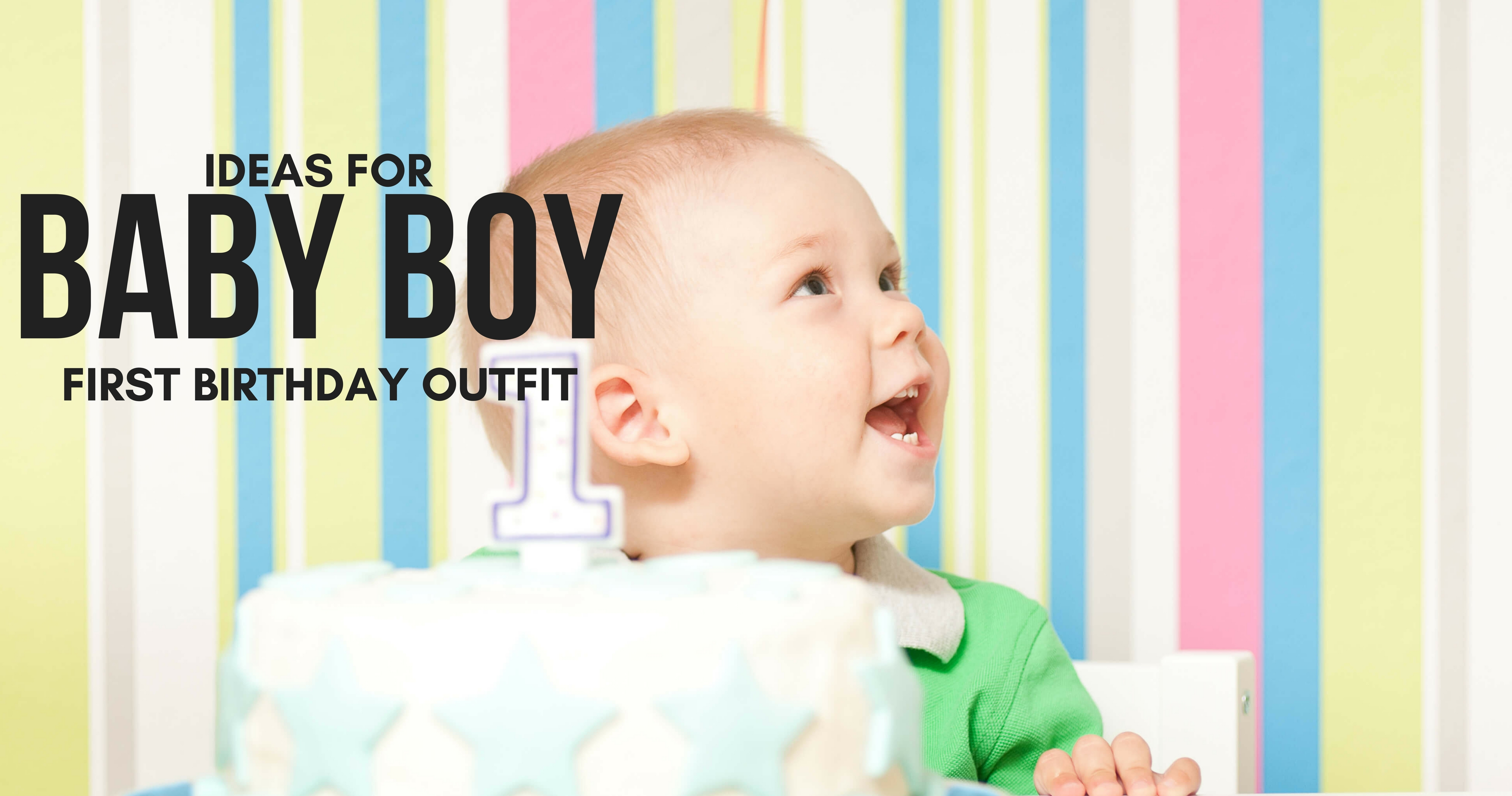 Baby boy first birthday outfit ideas and tips babycare mag for Baby boy picture ideas