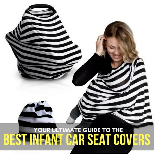 YOUR ULTIMATE GUIDE TO THE BEST INFANT CAR SEAT COVERS