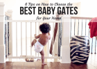 6 Tips on How to Choose the Best Baby Gates for Your Home