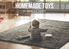 Homemade Toys for Babies and Toddlers