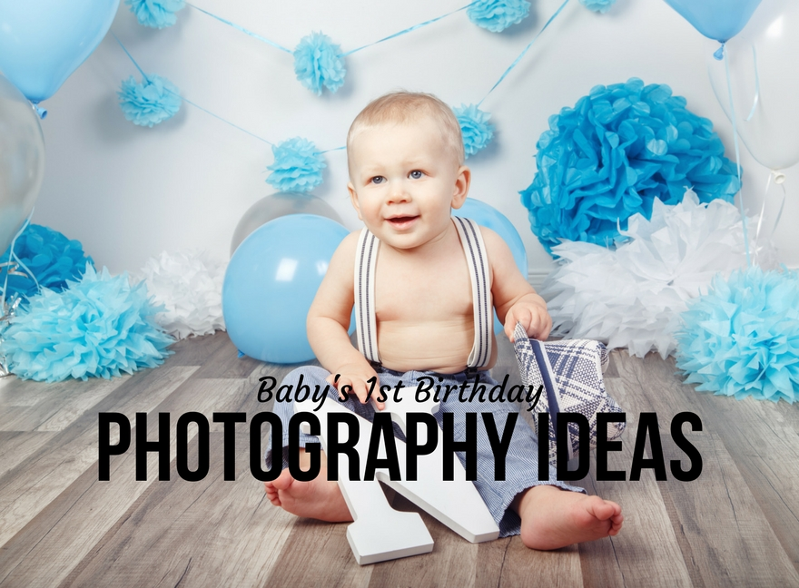 Baby's 1st Birthday Photography Ideas
