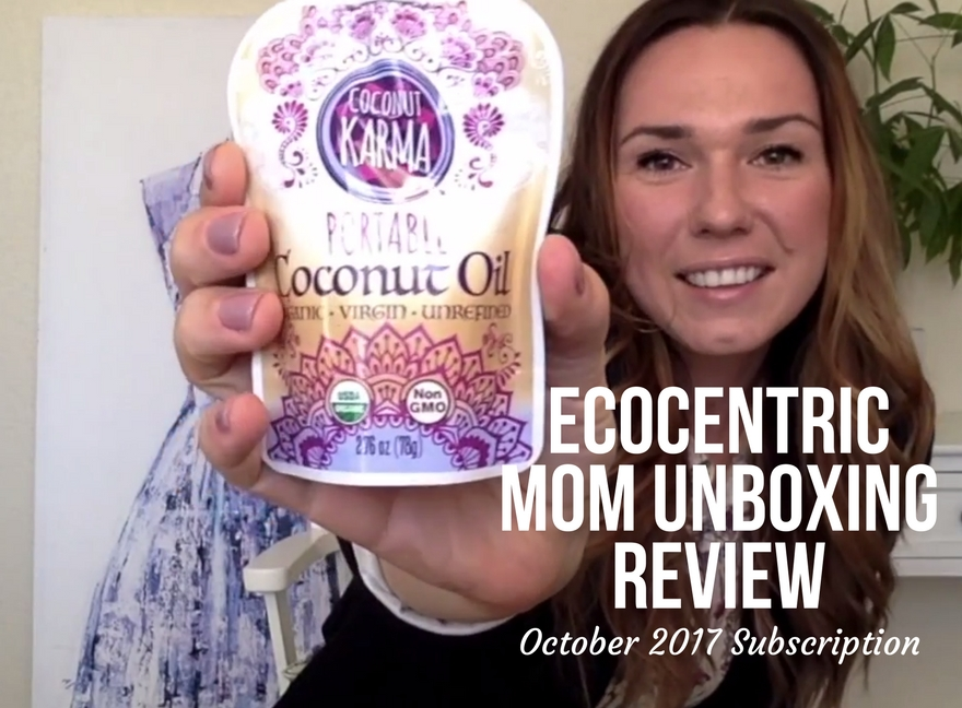 Ecocentric Mom Unboxing Review October 2017 Subscription