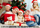 5 tips for surviving the holidays with your kids