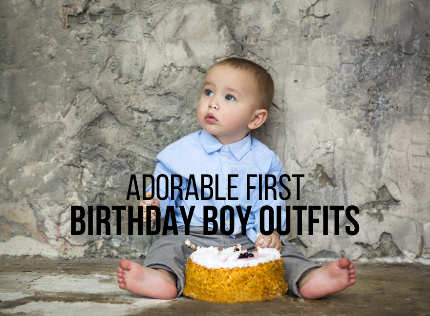 Adorable First Birthday Boy Outfits