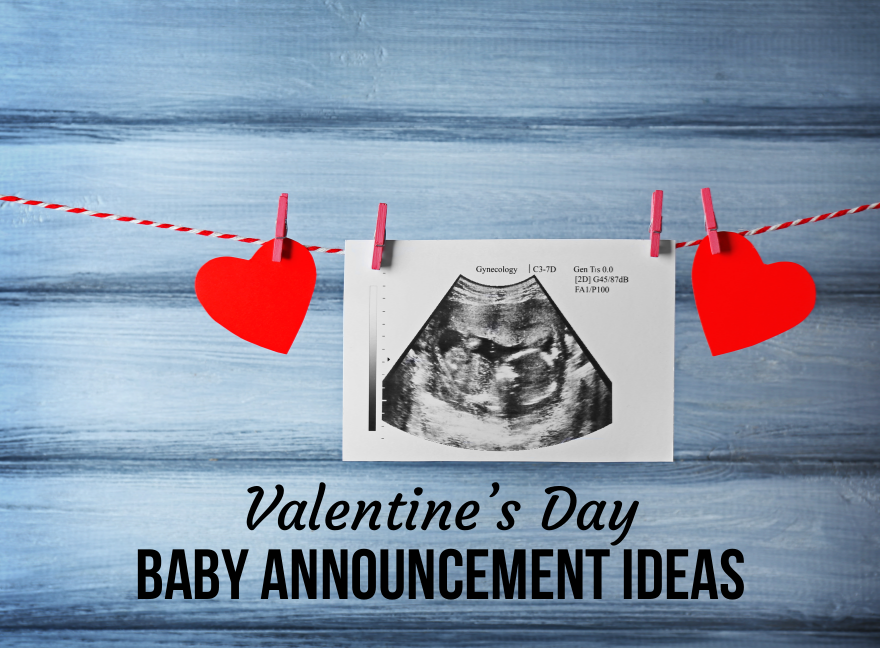 Valentine's Day Baby Announcement Ideas